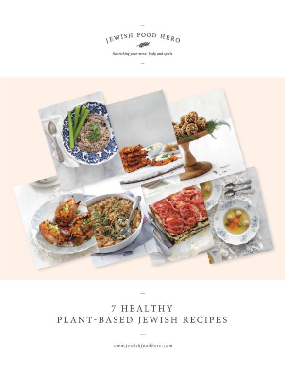 7 Healthy Plant Based Jewish Recipes