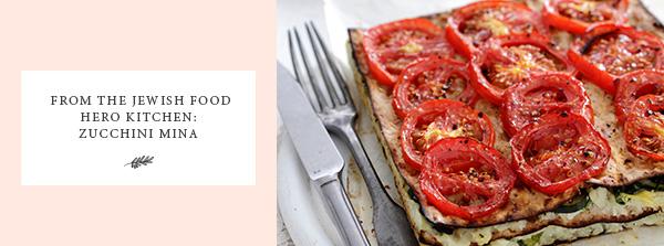 Zucchini Mina, Jewish receipes, healthy eating