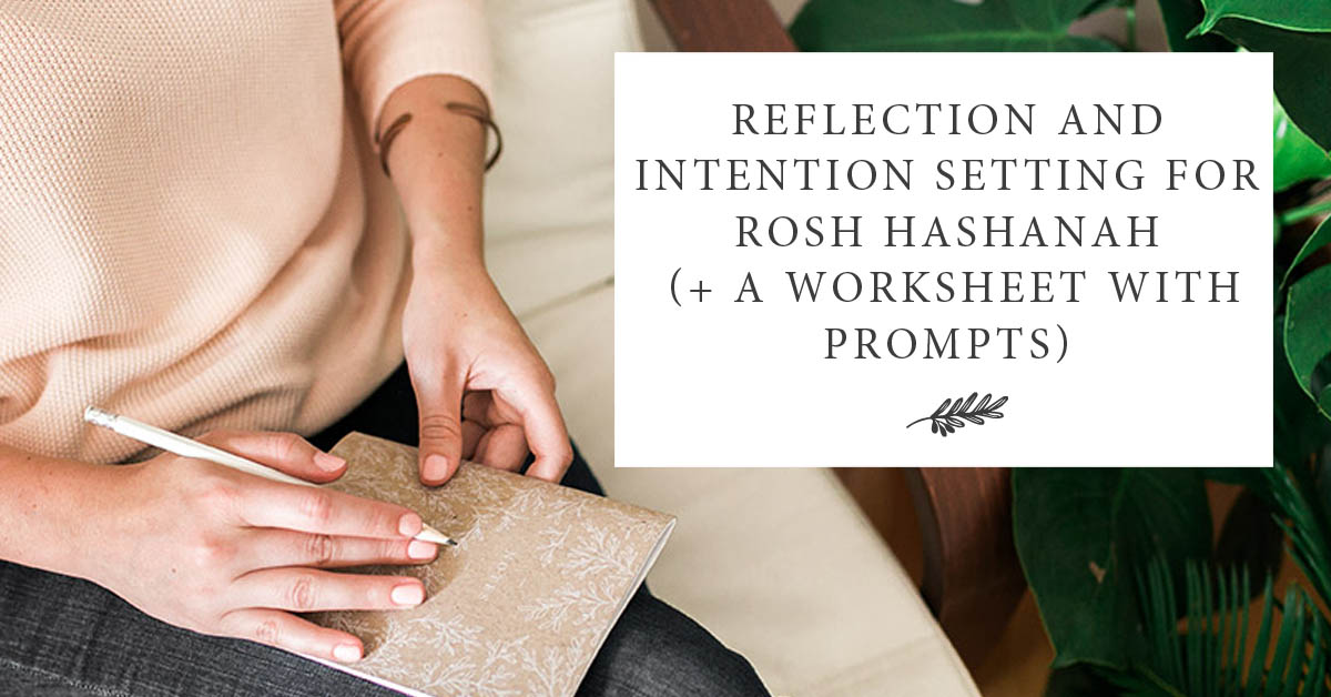 Printable Worksheets rosh hashanah worksheets : Reflection and Intention Setting for Rosh Hashanah (+ a Worksheet ...
