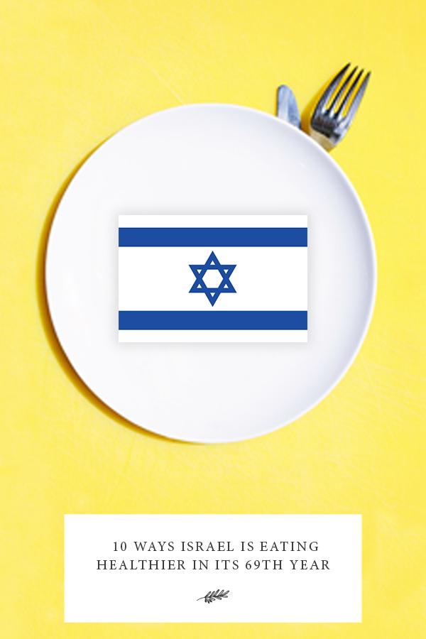 Israel eating healthier, healthy eating in Israel