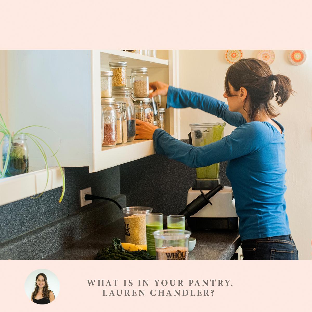 Pantry tips, pantry suggestions, Lauren Chandler