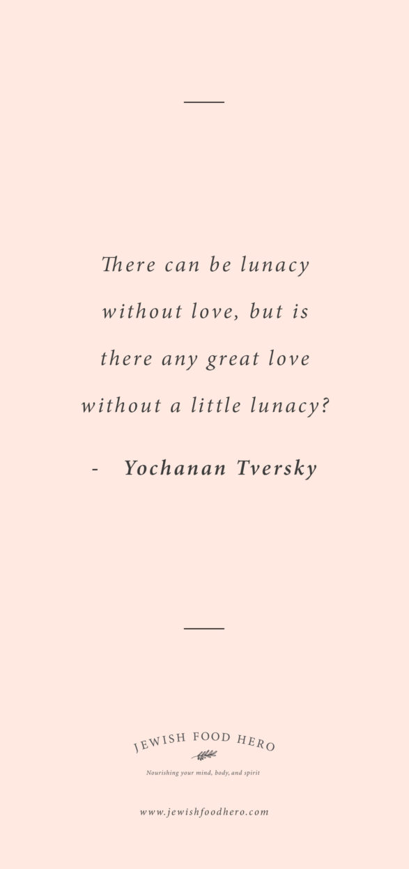 Yochanan Tversky Quote