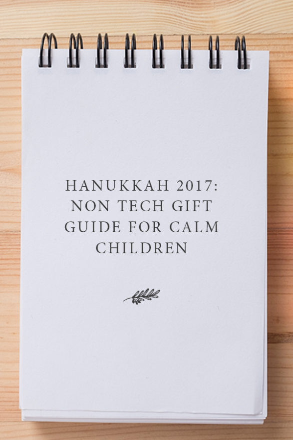 Non Tech Gift Guide For Calm Children
