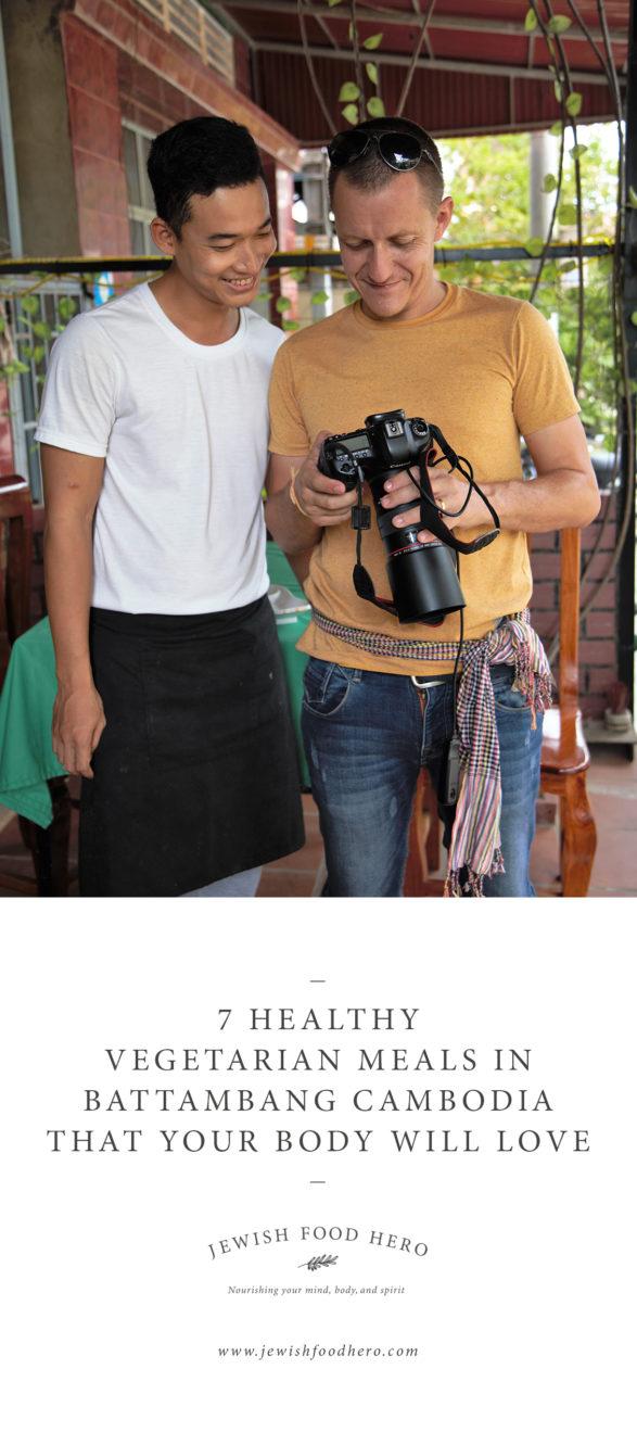 7 Healthy Vegetarian Meals In Battambang Cambodia - Regis