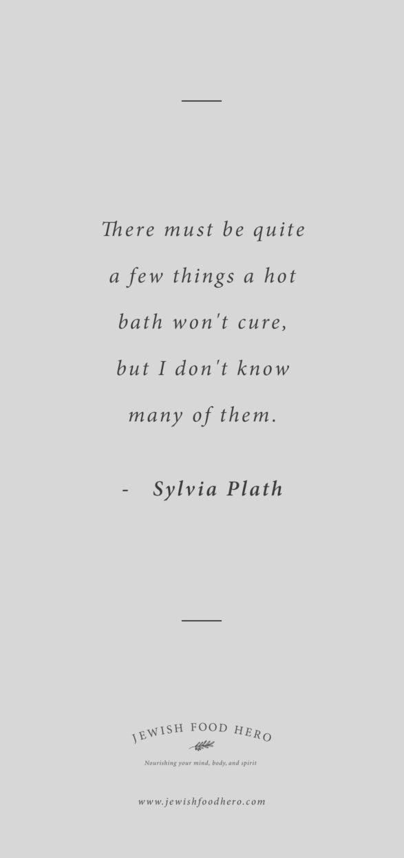 Shabbat Shalom - Slyvia Plath Quote