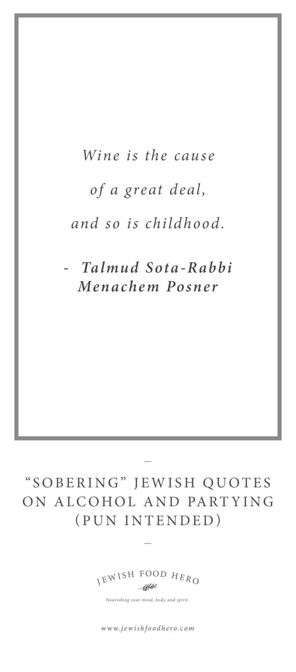 """Sobering"""" Jewish Quotes on Alcohol and Partying (Pun ..."""
