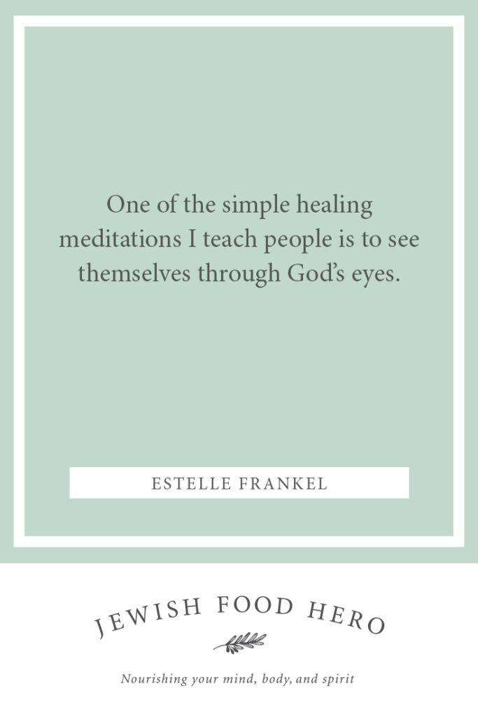 Estelle Frankel -Quote