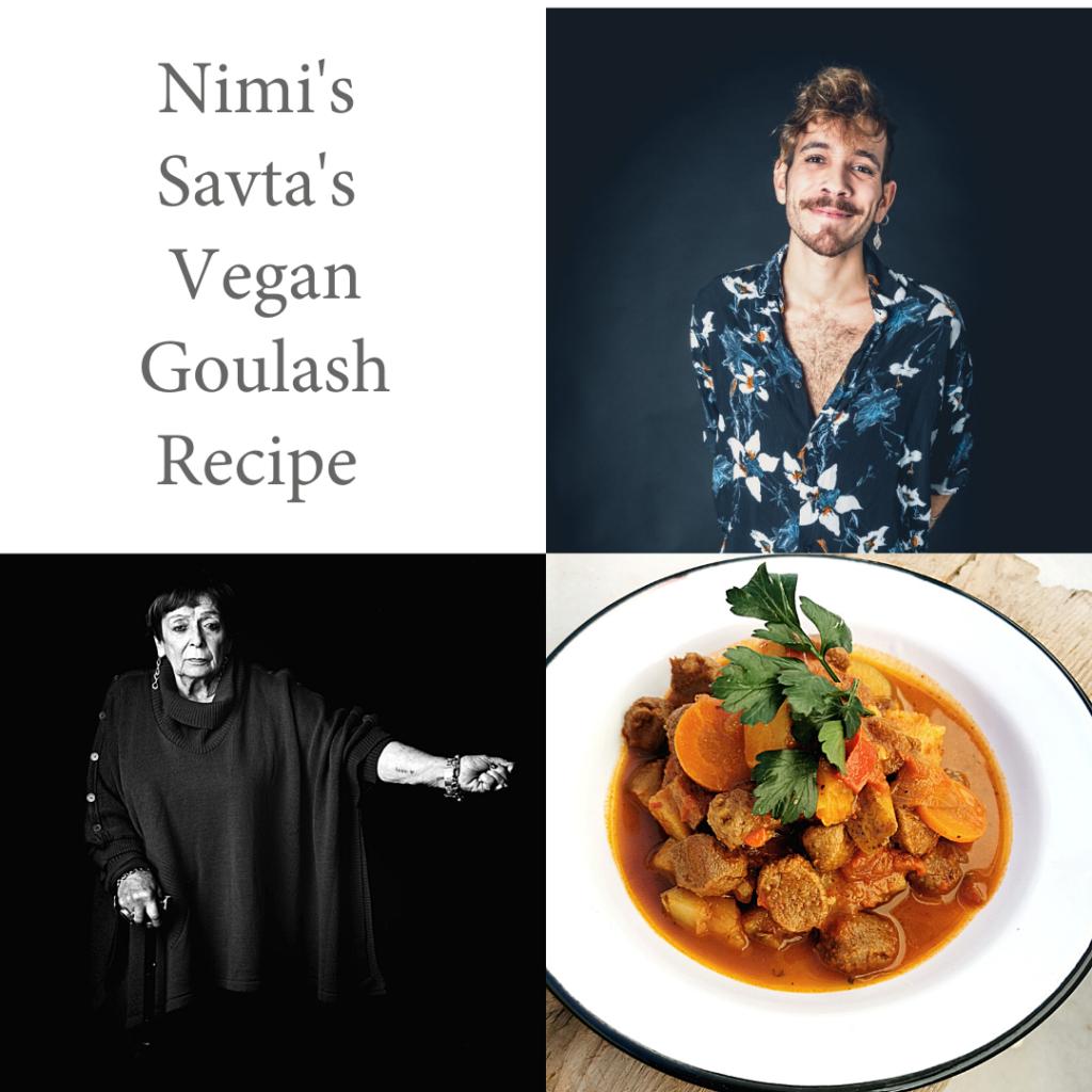 Nimi's Savta's Vegan Goulash Recipe