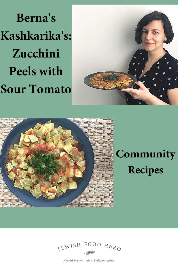 Berna's Kashkarikas: Zucchini Peels with Sour Tomato